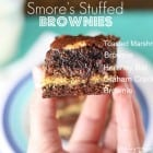 S'mores Stuffed Brownies…
