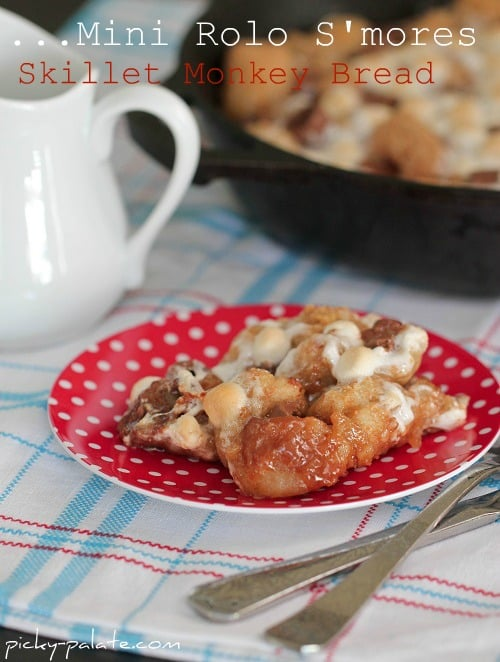 Rolo S'mores Skillet Monkey Bread - Picky Palate