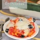 Pepperoni Pizza Enchiladas