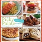 The Picky Palate Cookbook is Finally Here plus Giveaway