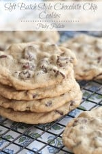 Soft Batch Style Chocolate Chip Cookies 7t