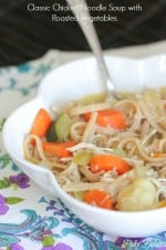 Classic Chicken Noodle Soup with Roasted Vegetables t