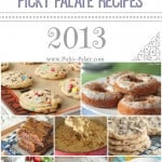 Top 12 Picky Palate Recipes 2013