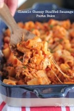 Classic Cheesy Stuffed Sausage Pasta Bake by Picky Palate