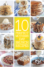 10 Perfect Mothers Day Brunch Recipes
