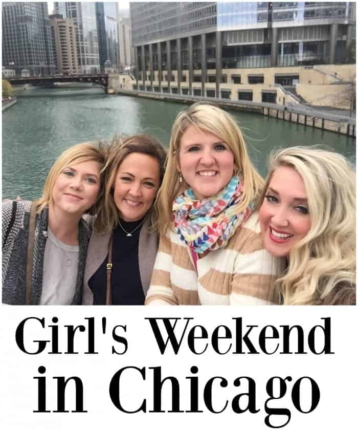 Girl's Weekend in Chicago