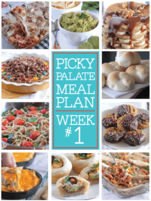 Picky Palate Meal Plan Week 1