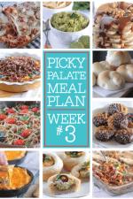 Picky Palate Meal Plan Week 3