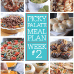 Picky Palate Meal Plan Week 2