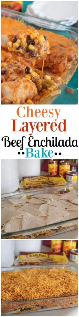 Cheesy Layered Beef Enchilada Bake