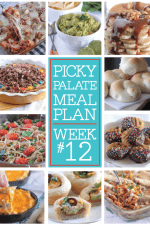 Picky Palate Meal Plan Week 12