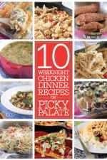 Ten Weeknight Chicken Dinner Recipes