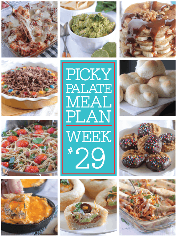 Picky Palate Meal Plan Week 29