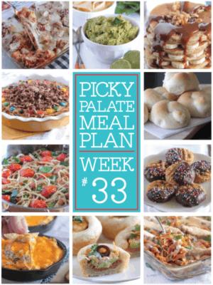Picky Palate Meal Plan Week 33
