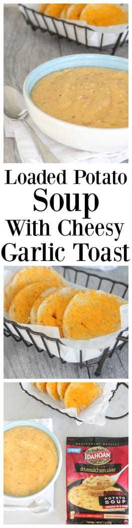 Loaded Potato Soup With Cheesy Garlic Toast