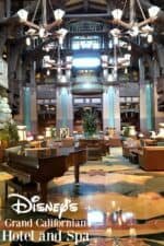 Disney's Grand Californian Hotel and Spa Review