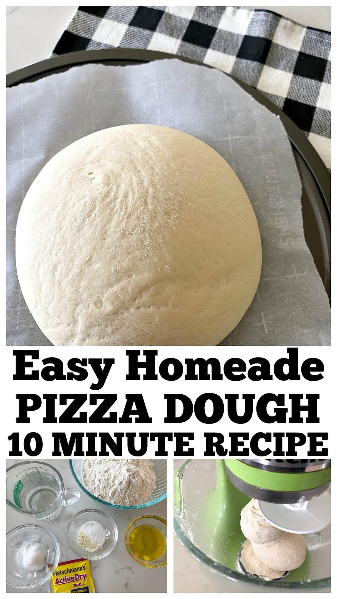 photo collage of pizza dough recipe
