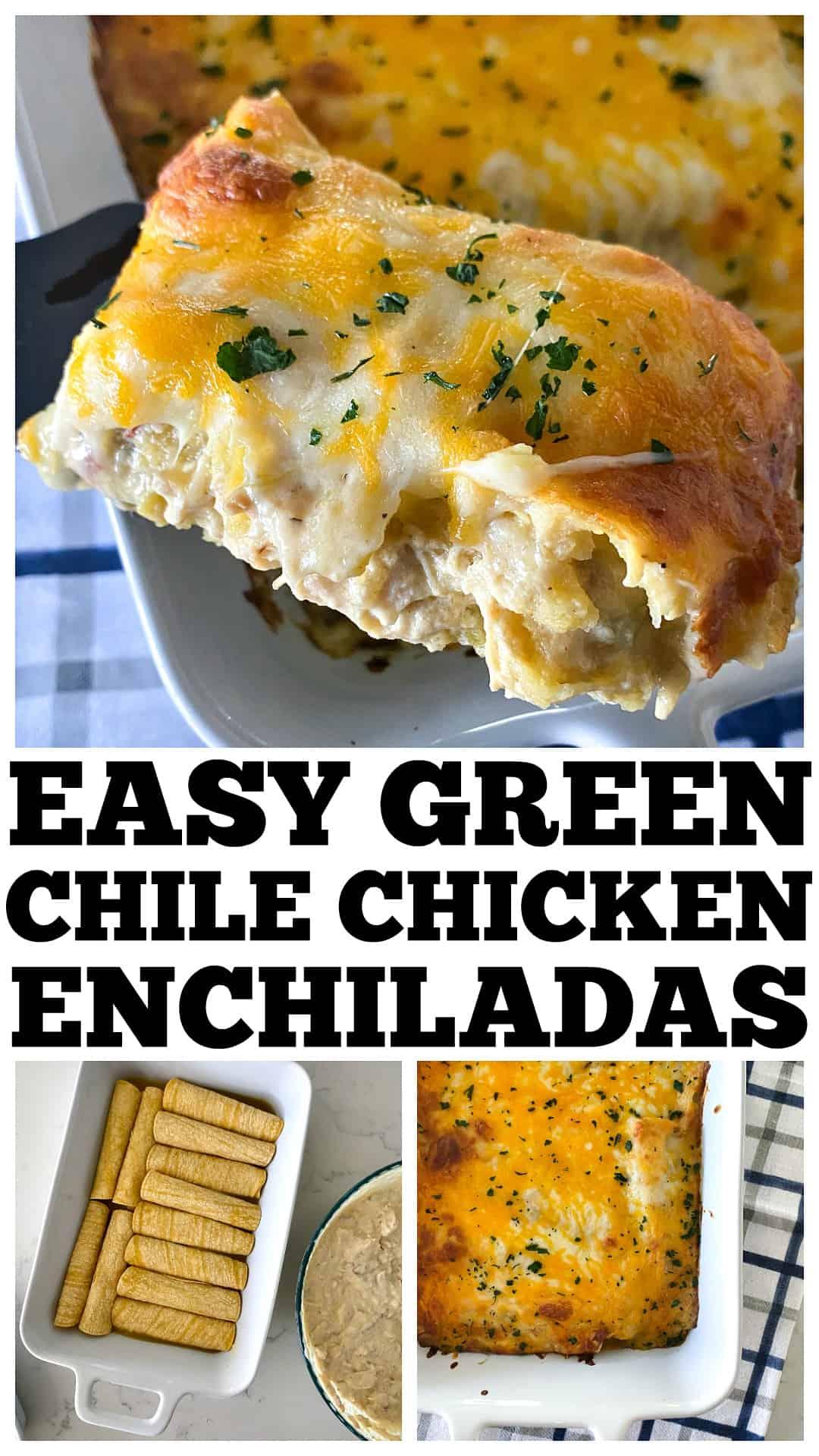 photo collage of green chile chicken enchiladas