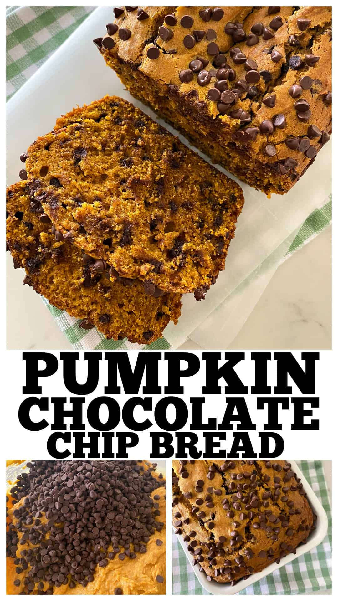 photo collage of pumpkin chocolate chip bread